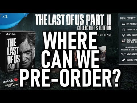 Where Can We Pre-Order The Last Of Us Part 2 Collectors/ Ellie Edition Outside Of US?