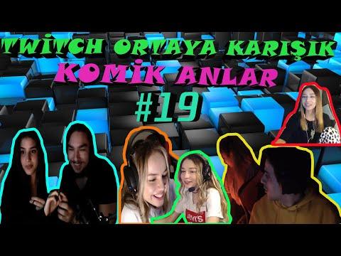 TWİTCH ORTAYA KARIŞIK KOMİK ANLAR #19