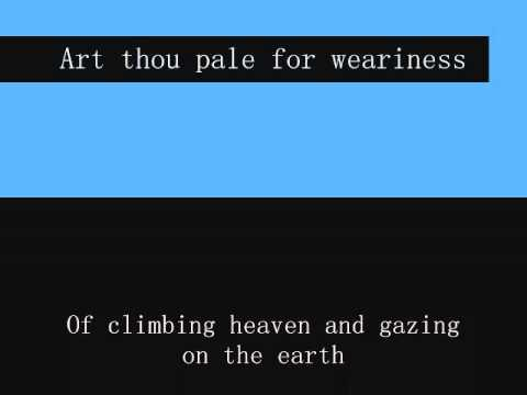 art thou pale for weariness