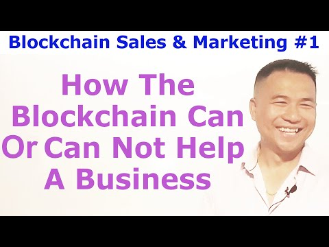 Blockchains For Businesses #1 - How The Blockchain Can & Can Not Help A Business - By Tai Zen