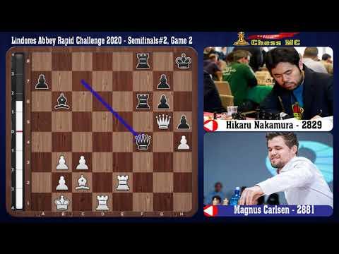 Hikaru Nakamura vs Magnus Carlsen   Lindores Abbey Rapid Challenge 2020 – Semifinals#2