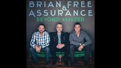 Leave With Nothing Left By Brian Free & Assurance