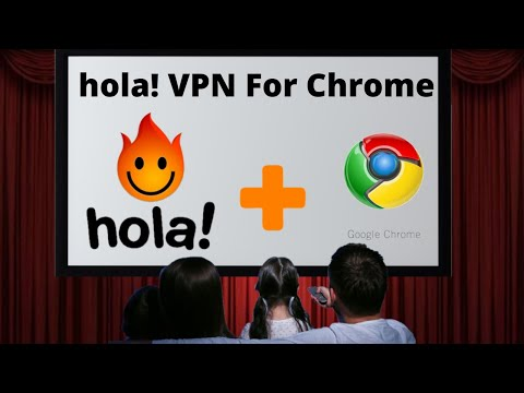 How to Install Hola! VPN for Google Chrome