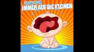Chaos Team - Immer Auf Die Kleinen (Hörprobe)