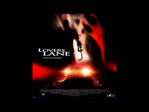 Lovers Lane2000 Rant & Movie