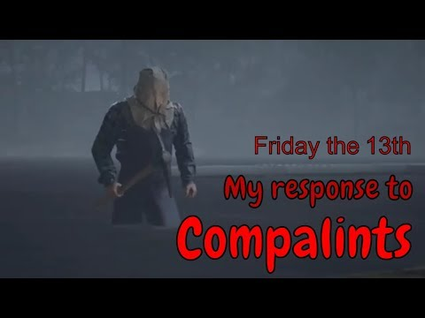 Friday the 13th the game   Responding to complaints