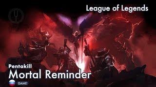 Download [League of Legends на русском] Pentakill: Mortal Reminder [Onsa Media]