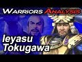 Ieyasu Tokugawa - Warriors Analysis