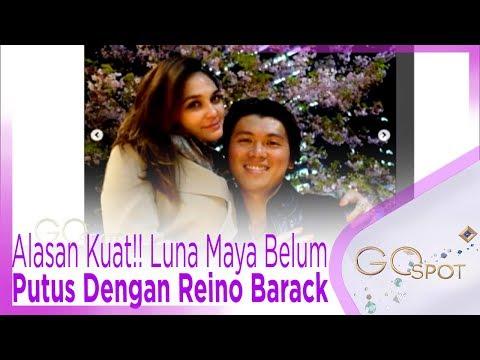 Alasan Kuat Luna Maya Belum Putus Dengan Reino Barack Gospot Youtube
