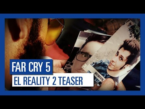 Far Cry 5_El Reality 2_Teaser