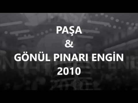 PAŞA - GÖNÜL PINARI ENGİN [2010 Yılı Yayın Kayıtları]