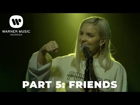 INTIMATE PERFORMANCE - ANNE-MARIE PART 5: FRIENDS