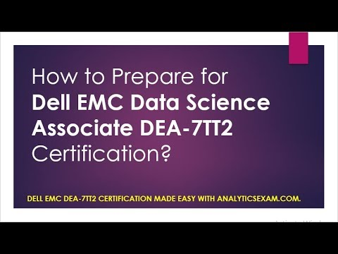 Latest Study Guide | Dell EMC Data Science Associate DEA-7TT2 Certification  Exam
