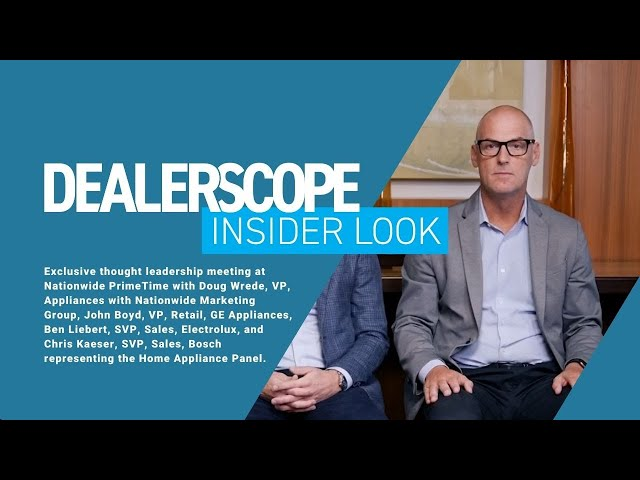 Dealerscope Insider Look: Home Appliances