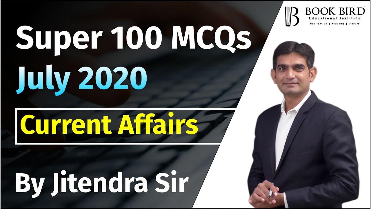 Super 100 Current Affairs MCQs | July 2020 | Book Bird Academy | Gandhinagar