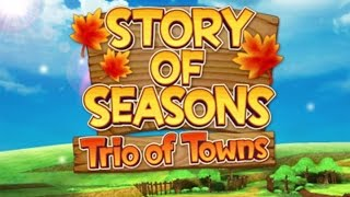 Story of Seasons: Trio of Towns First Impressions