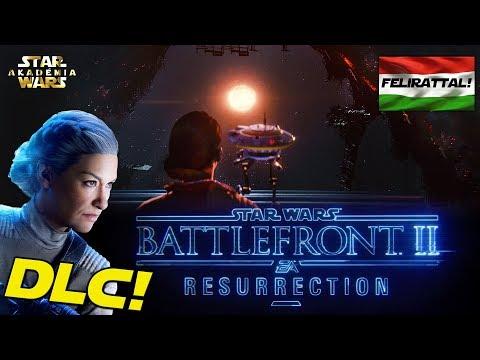 Itt a DLC! Star Wars Battlefront II RESURRECTION | Star Wars Akadémia thumbnail