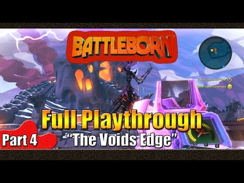 Battleborn | Full Playthrough | Part 4 | The Voids Edge