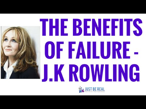 The Benefits Of Failure - Lessons From J.K Rowling