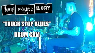 New Found Glory - Truck Stop Blues (Drum Cam)