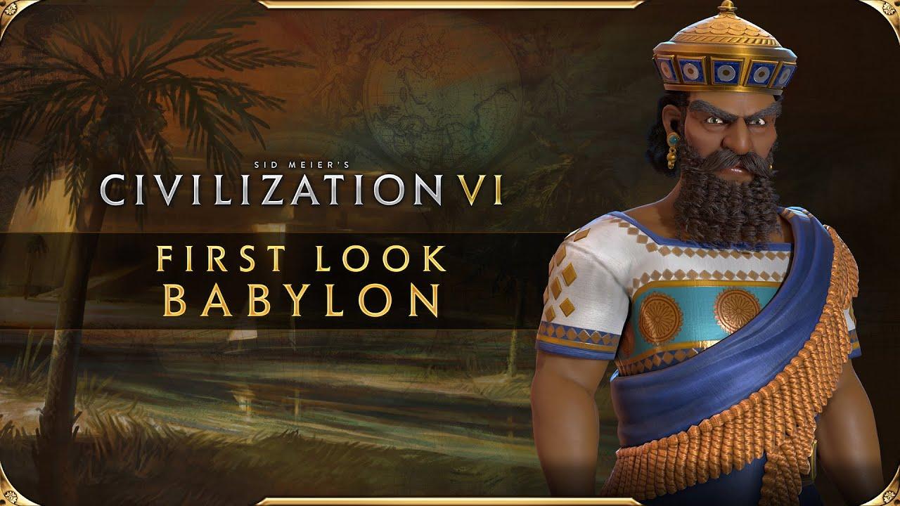 Civilization VI - First Look: Babylon | Civilization VI New Frontier Pass