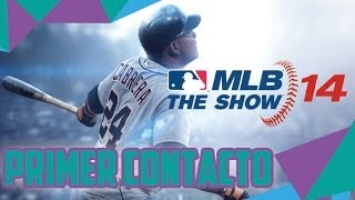 MLB 14 The Show (PS4) ESPAÑOL | Primer Contacto | Torpeza Extrema XP