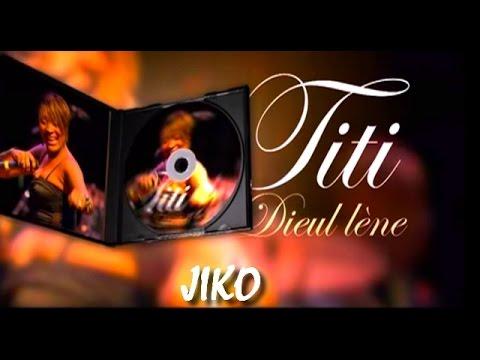 TITI Dieul Léne - JIKO