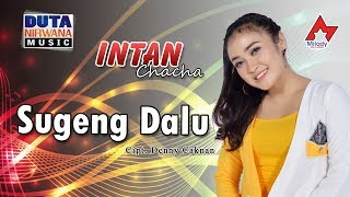 Download Lagu Intan Chacha Sugeng Dalu Official  MP3