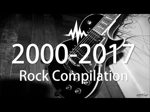 2000-2017 Best Rock Songs Compilation