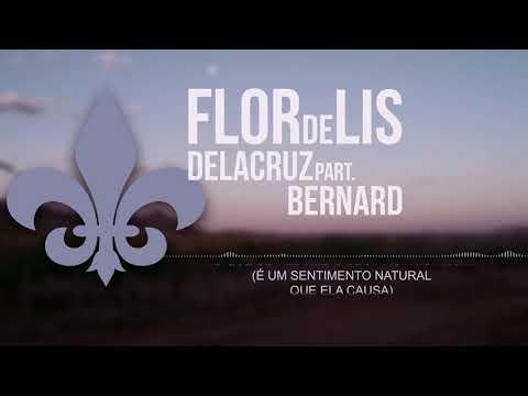 Delacruz   part Bernard - Flor de Lis Acústico