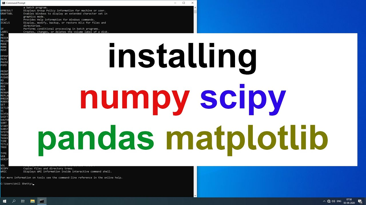 How to install NumPy SciPy Pandas Matplotlib libraries for Python in Windows 10