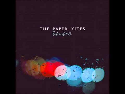 The Paper Kites - Malleable Beings
