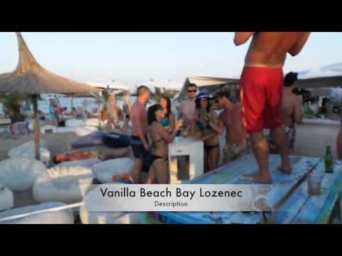 Vanilla Beach Bay Lozenets - Daily Party with Nyko & KiKi
