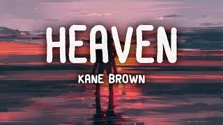 Kane Brown - Heaven (Lyrics)