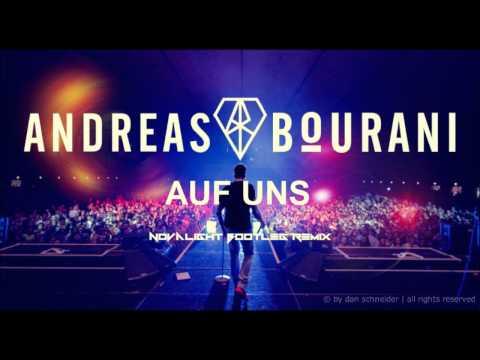 Andreas Bourani - Auf Uns (Novalight Bootleg Remix)