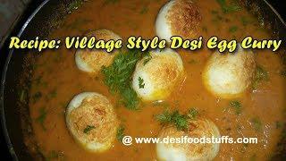 Village Style Desi Egg Curry Recipe | Egg Masala Recipe | Dhaba Style Anda Masala Food Recipe |