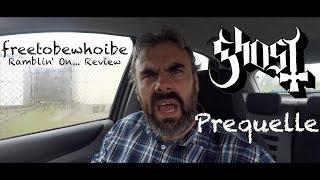 Baixar Ghost - Prequelle (Album Review/Reaction)