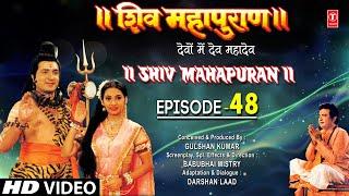 Shiv Mahapuran - Episode 48