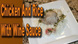 Easy Chicken And Rice With Wine, Rosemary Butter Sauce By Rockin Robin
