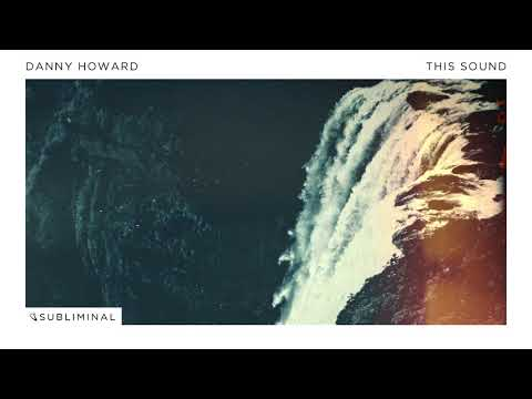 Danny Howard - This Sound (Extended Mix)