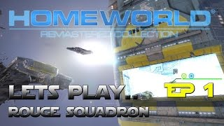 Lets Play... Homeworld Remastered - Ep 1 - Back In Command