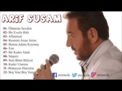 Arif Susam - Ölümsüz Sevdim Full Albüm [ © Official Audio ]