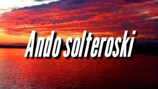 Solteroski - Ariel Fortuna , Yeral,  leyenda barrial Boy ' s ( en letra )