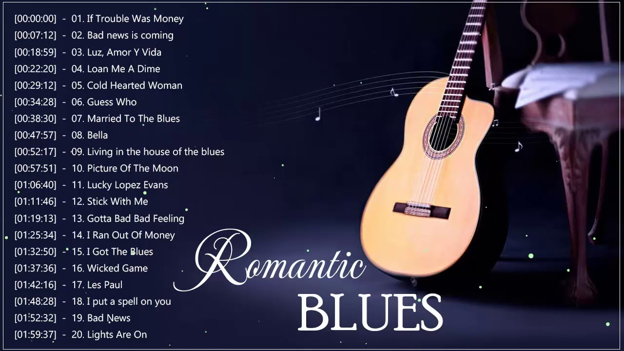 Download Best Romantic Blues Songs ♥️ Blues Music Love Song Playlist