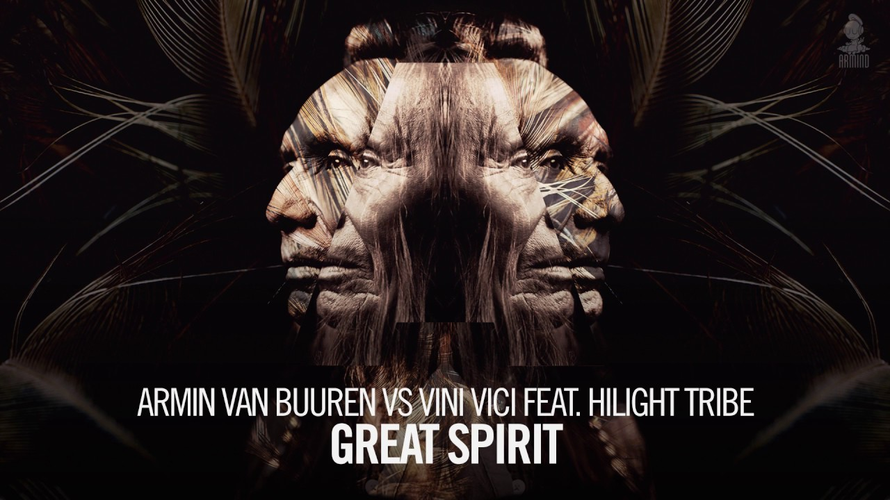 Armin van Buuren vs Vini Vici feat  Hilight Tribe - Great Spirit (Extended  Mix)
