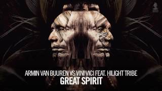 armin van buuren vs vini vici feat hilight tribe great spirit extended mix