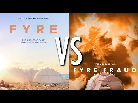 Which Fyre Festival documentary should you watch? - Netflix's Fyre vs. Hulu's Fyre Fraud