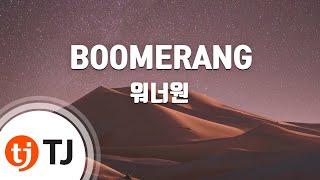 Download lagu BOOMERANG 워너원 TJ Karaoke MP3