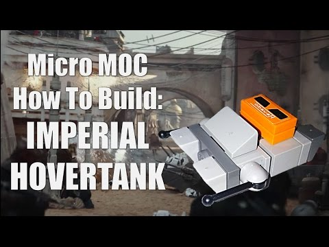 How To Build: Imperial Hovertank | MicroMOCs