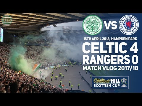 Celtic pump Rangers 4-0 at Hampden! - Match Clips/Vlog - Scottish Cup Semi Final 2017/18